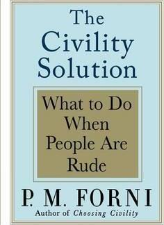 Civility Solution : What to Do When People Are Rude