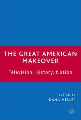 The Great American Makeover