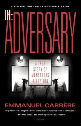 The Adversary : A True Story of Monstrous Deception