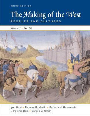The Making of the West, Volume I: To 1740