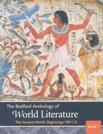 Bedford Anthology of World Literature, Volume 1 &, Volume 2 & V3 & Writing about Literature & MLA Quick Reference Card