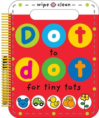 Dot to Dot for Tiny Tots Roger Priddy 9780312517724