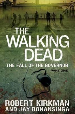 The Walking Dead: The Fall of the Governor: Part One Cover Image