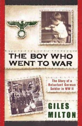 The Boy Who Went to War