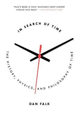 In Search of Time : The History, Physics, and Philosophy of Time