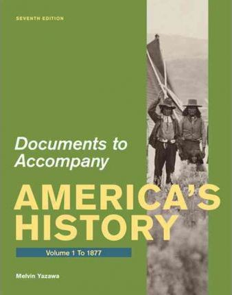Documents for americas history volume i to 1877 university documents for americas history volume i to 1877 fandeluxe Gallery