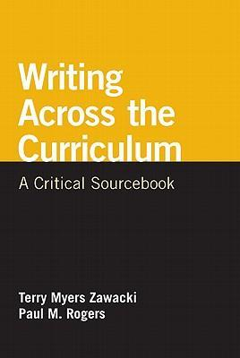 Writing Across the Curriculum: A Critical Sourcebook