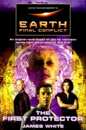 Earth Final Conflict  The First Protector