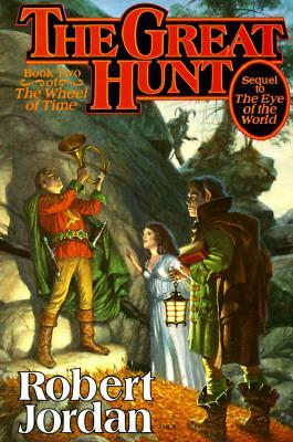 The Great Hunt: Wheel of Time Bk. 2 Cover Image