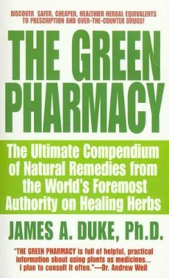 The Green Pharmacy - James A Duke, Peggy Kessler Duke