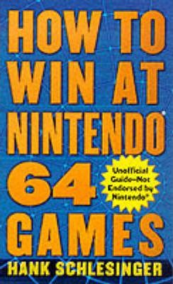 How to Win at Nintendo 64 Games