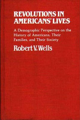 Revolutions in Americans' Lives