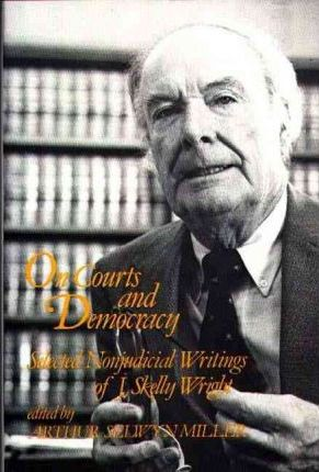 On Courts and Democracy