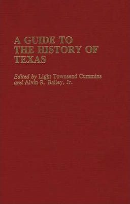 A Guide to the History of Texas