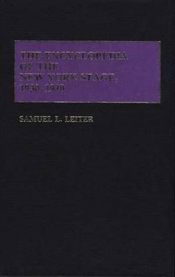 The Encyclopedia of the New York Stage, 1930-1940