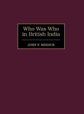 Who Was Who in British India