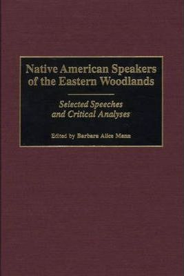 Native American Speakers of the Eastern Woodlands