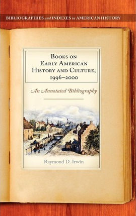 Books On Early American History And Culture 1996 2000 Raymond D