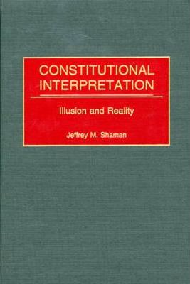 Constitutional Interpretation