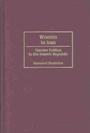 Women in Iran [2 volumes]