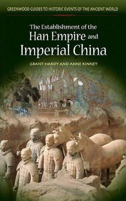 The Establishment of the Han Empire and Imperial China