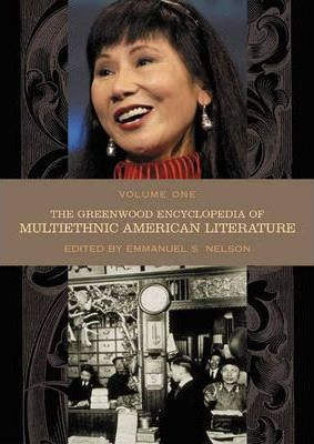 The Greenwood Encyclopedia of Multiethnic American Literature
