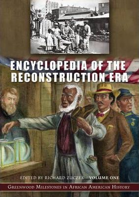Encyclopedia of the Reconstruction Era