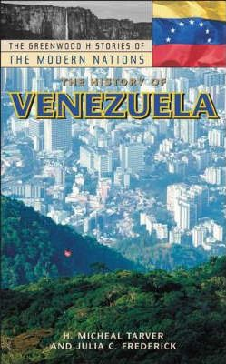 the history of venezuela tarver h micheal frederick julia