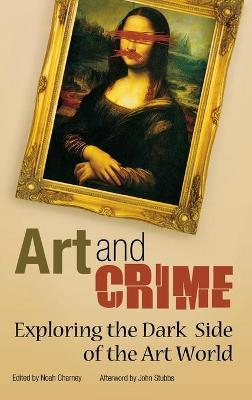Art and Crime  Exploring the Dark Side of the Art World