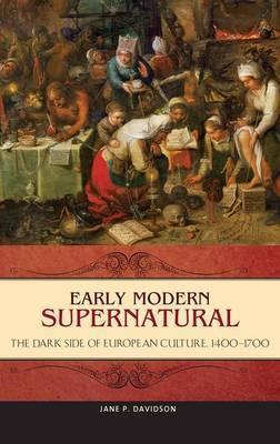Early Modern Supernatural