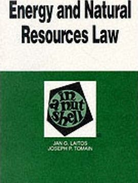 Energy and Natural Resources Law in a Nutshell