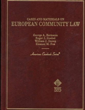 Cases and Materials on European Community Law