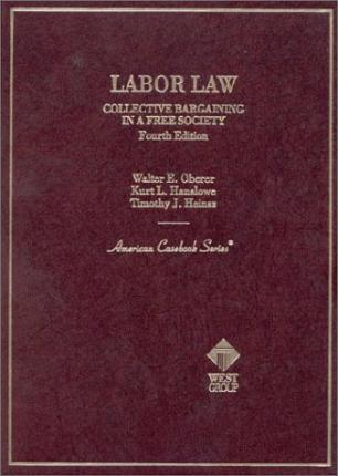 Cases & Materials on Labor Law