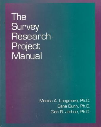 The Survey Research Project Manual
