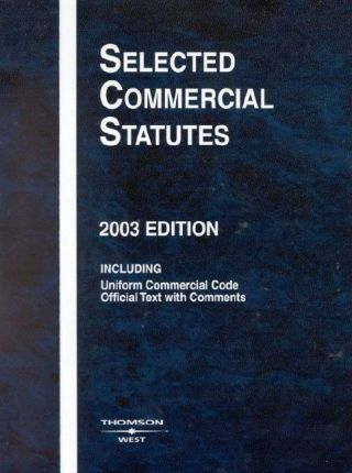 Selected Commercial Statutes, 2003
