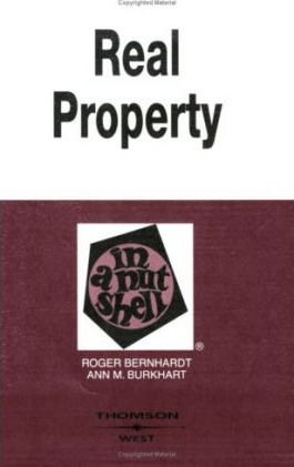 Bernhardt and Burkhart's Real Property in a Nutshell, 5th