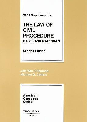 Supplement to the Law of Civil Procedure  Cases and Materials
