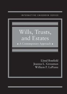 Wills, Trusts and Estates  A Contemporary Approach