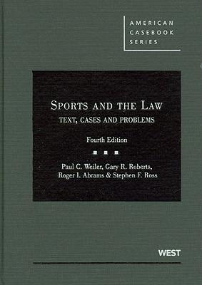 Sports & the Law :Text Cases & Problems
