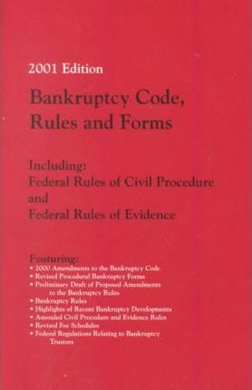 Bankruptcy Code Rules and Forms Including