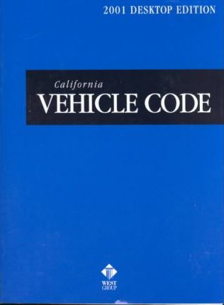 California Vehicle Code 2001