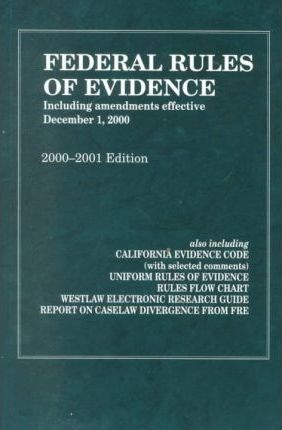 Federal Rules of Evidence 2000 - 2001