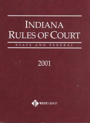 Indiana Rules of Court