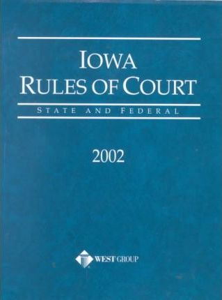 Iowa Rules of Court