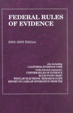 Fed Rules of Evidence 02/03