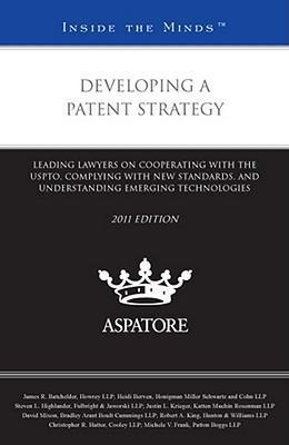 Developing a Patent Strategy 2011