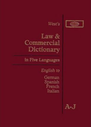 West's Law and Commercial Dictionary in Five Languages