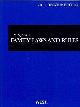 California Family Laws and Rules 2011