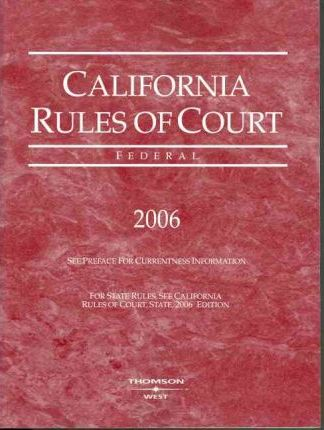 California Rules of Court Federal 2006