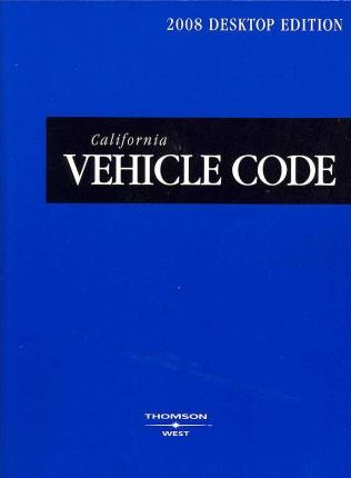 California Vehicle Code 2008